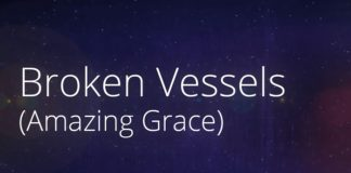 Hillsong Worship - Broken Vessels (Amazing Grace)