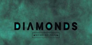 Hawk Nelson – Diamonds
