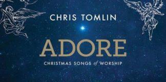 Chris Tomlin – Adore