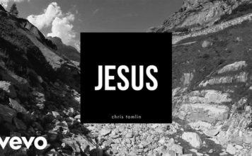 Chris Tomlin – Jesus