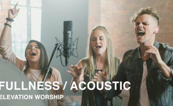 Elevation Worship - Fullness