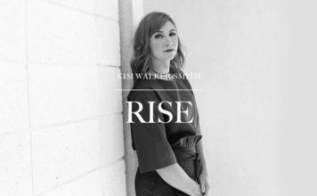 Kim Walker-Smith – Rise