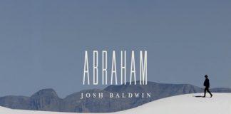 Abraham // The War Is Over // Josh Baldwin