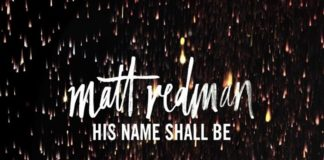 Matt Redman - His Name Shall Be