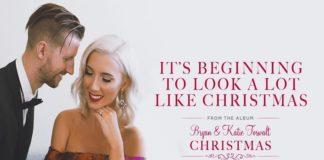 Bryan & Katie Torwalt - It's Beginning To Look A Lot Like Christmas