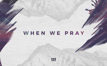 Tauren Wells - When We Pray