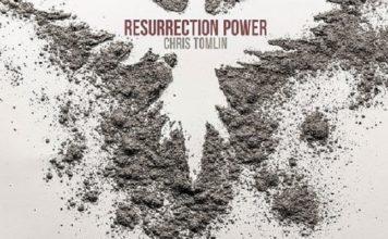 Chris Tomlin - Resurrection Power